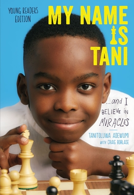 My Name Is Tani . . . and I Believe in Miracles Cover Image