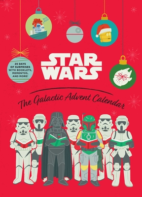 Star Wars: The Galactic Advent Calendar: 25 Days of Surprises With Booklets, Trinkets, and More! (Official Star Wars 2021 Advent Calendar, Countdown to Christmas) Cover Image