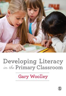 Developing Literacy in the Primary Classroom Cover Image