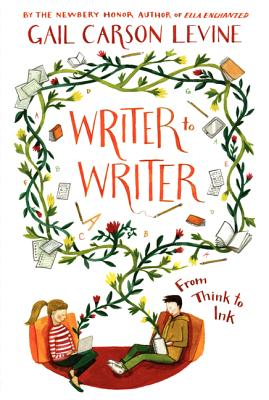 Writer to Writer: From Think to Ink Cover Image