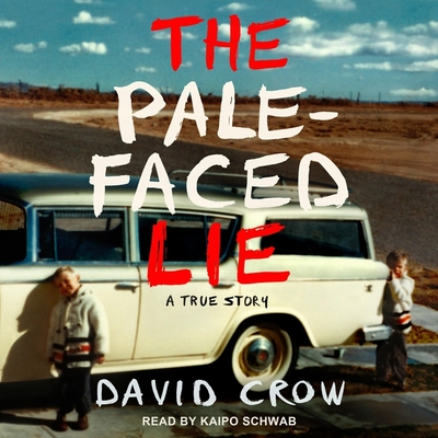 The Pale-Faced Lie: A True Story Cover Image
