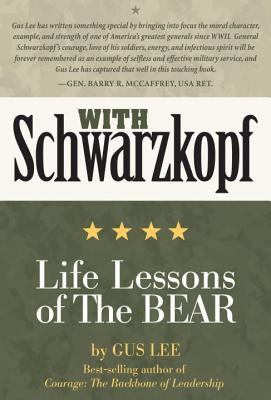 With Schwarzkopf: Life Lessons of The Bear Cover Image