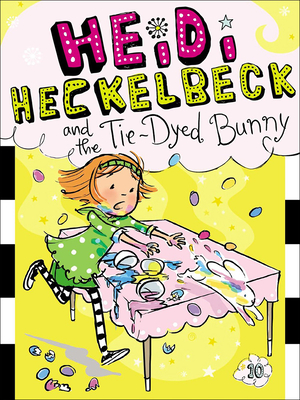 Heidi Heckelbeck and the Tie-Dyed Bunny Cover Image