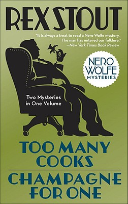 Too Many Cooks/Champagne for One (Nero Wolfe) Cover Image