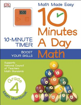 10 Minutes a Day: Math, Fourth Grade: Supports National Council of Teachers Math Standards Cover Image
