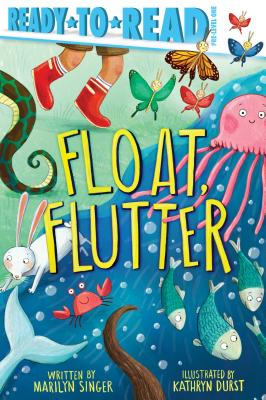 Float, Flutter: Ready-to-Read Pre-Level 1 Cover Image