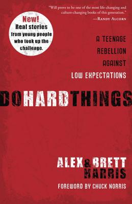 Do Hard Things: A Teenage Rebellion Against Low Expectations Cover Image