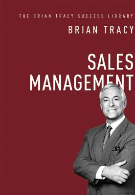Sales Management (the Brian Tracy Success Library) Cover Image