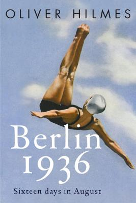 Berlin 1936: Fascism, Fear, and Triumph Set Against Hitler's Olympic Games Cover Image