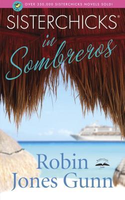 Sisterchicks in Sombreros! Cover