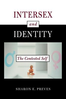 Intersex and Identity: The Contested Self Cover Image