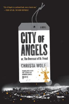 City of Angels: or, The Overcoat of Dr. Freud / A Novel Cover Image
