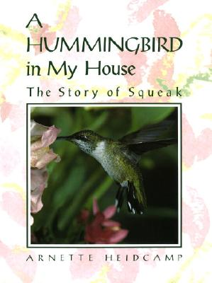 A Hummingbird in My House Cover