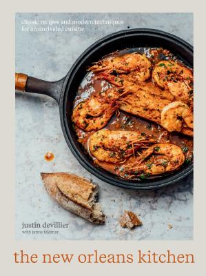 The New Orleans Kitchen: Classic Recipes and Modern Techniques for an Unrivaled Cuisine [A Cookbook] Cover Image