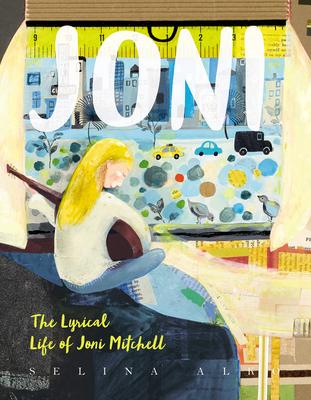 Joni: The Lyrical Life of Joni Mitchell Cover Image