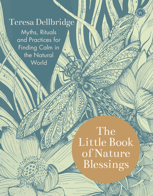 The Little Book of Nature Blessings: How to Find Inner Calm in the Natural World Cover Image