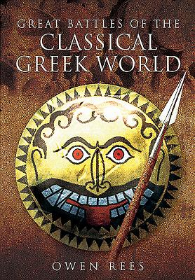 Great Battles of the Classical Greek World Cover Image