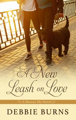 Cover for A New Leash on Love (Rescue Me Novel)