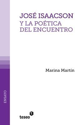 Cover for José Isaacson y la poética del encuentro