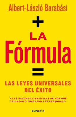 La fórmula / The Formula: The Universal Laws of Success Cover Image