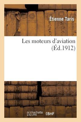 Les Moteurs d'Aviation (Savoirs Et Traditions) Cover Image