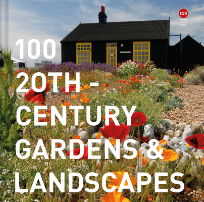 100 20th-Century Gardens & Landscapes Cover Image