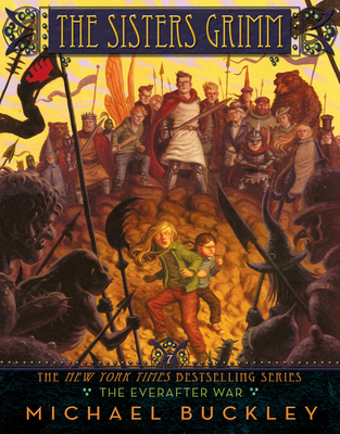 The Everafter War (Sisters Grimm #7) (Sisters Grimm, The) Cover Image