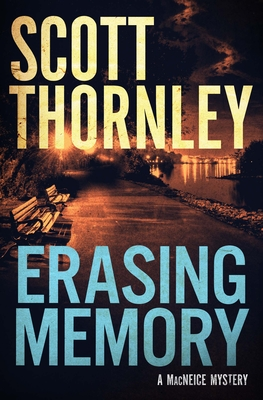 Erasing Memory: A MacNeice Mystery (MacNeice Mysteries #1) Cover Image