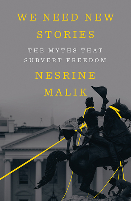 We Need New Stories: The Myths that Subvert Freedom Cover Image