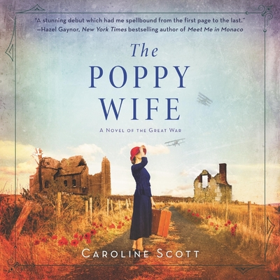 The Poppy Wife: A Novel of the Great War Cover Image
