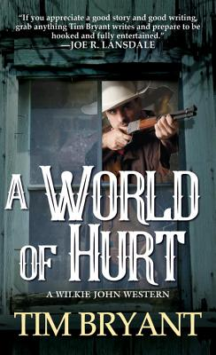 A World of Hurt (A Wilkie John Western #1) Cover Image