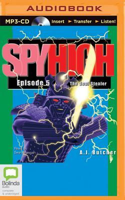 The Soul Stealer (Spy High #5) Cover Image