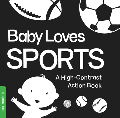 Baby Loves Sports: A High-Contrast Action Book Cover Image