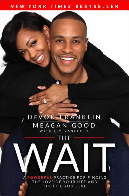 The Wait: A Powerful Practice for Finding the Love of Your Life and the Life You Love Cover Image
