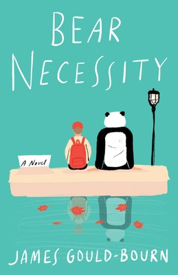 Bear Necessity: A Novel Cover Image