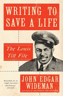 Writing to Save a Life: The Louis Till File Cover