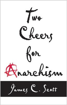 Two Cheers for Anarchism Cover