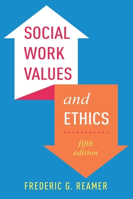 Social Work Values and Ethics Cover Image