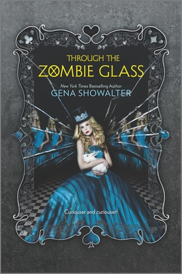 Through the Zombie Glass (Harlequin Teen #2) Cover Image