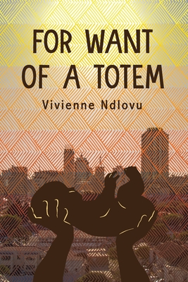 For Want of a Totem Cover Image