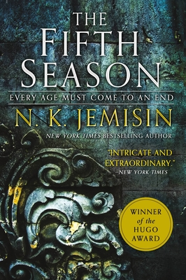 THE FIFTH SEASON, by N. K. Jemisin