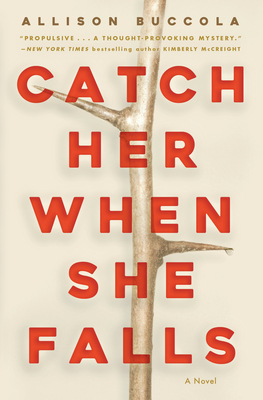 Cover for Catch Her When She Falls