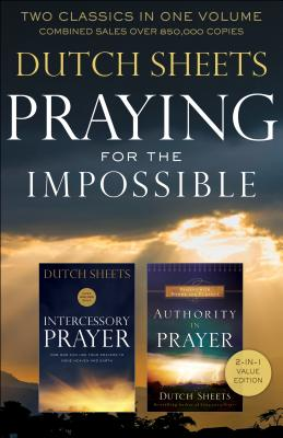 Praying for the Impossible: Two Classics in One Volume Cover Image