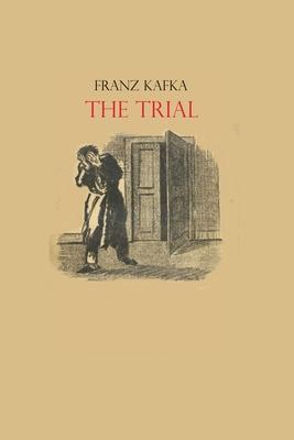 The Trial Franz Kafka: Book by Franz Kafka Cover Image
