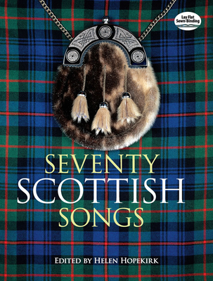 Seventy Scottish Songs (Dover Song Collections) Cover Image