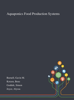 Aquaponics Food Production Systems Cover Image