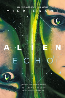 Alien: Echo: An Original Young Adult Novel of the Alien Universe Cover Image