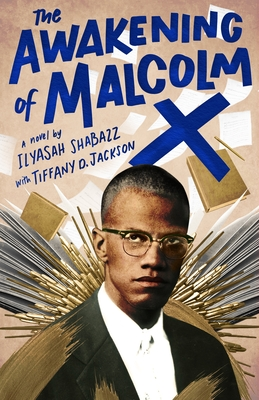 The Awakening of Malcolm X: A Novel Cover Image