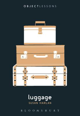 Luggage (Object Lessons) Cover Image
