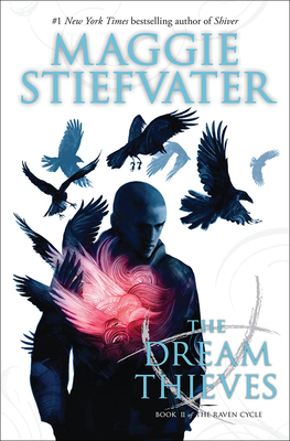 The Dream Thieves (Raven Cycle #2) Cover Image